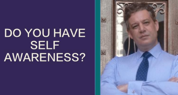 Do you have Self Awareness?