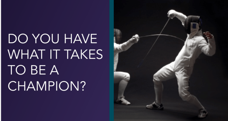 Do You Have What It Takes To Be A Champion?
