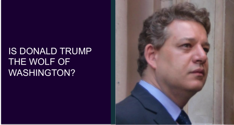 Is Donald Trump The Wolf Of Washington?